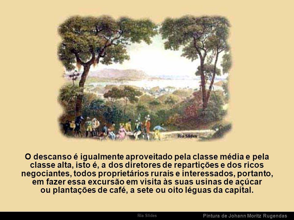 Ria Slides Pintura de Jean Baptiste Debret Narrativa de Debret As festas do Natal e da Páscoa, sempre favorecidas no Brasil por um tempo magnífico, co