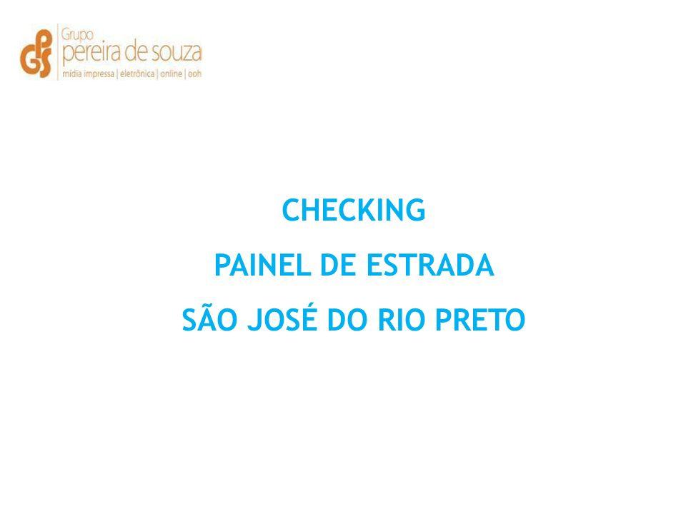 CHECKING PAINEL DE ESTRADA SÃO JOSÉ DO RIO PRETO
