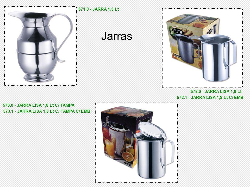 571.0 - JARRA 1,5 Lt 572.0 - JARRA LISA 1,8 Lt 572.1 - JARRA LISA 1,8 Lt C/ EMB 573.0 - JARRA LISA 1,8 Lt C/ TAMPA 573.1 - JARRA LISA 1,8 Lt C/ TAMPA