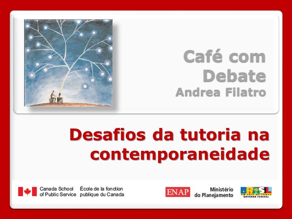 Café com Debate Andrea Filatro Desafios da tutoria na contemporaneidade