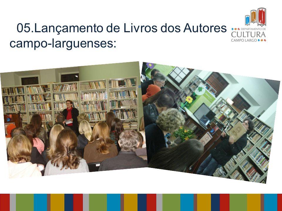 05.Lançamento de Livros dos Autores campo-larguenses: