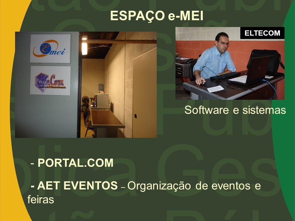 ESPAÇO e-MEI - PORTAL.COM - AET EVENTOS – Organização de eventos e feiras Software e sistemas ELTECOM