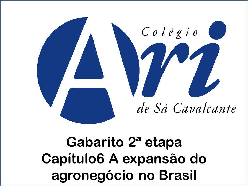 Gabarito 2ª etapa Capítulo6 A expansão do agronegócio no Brasil