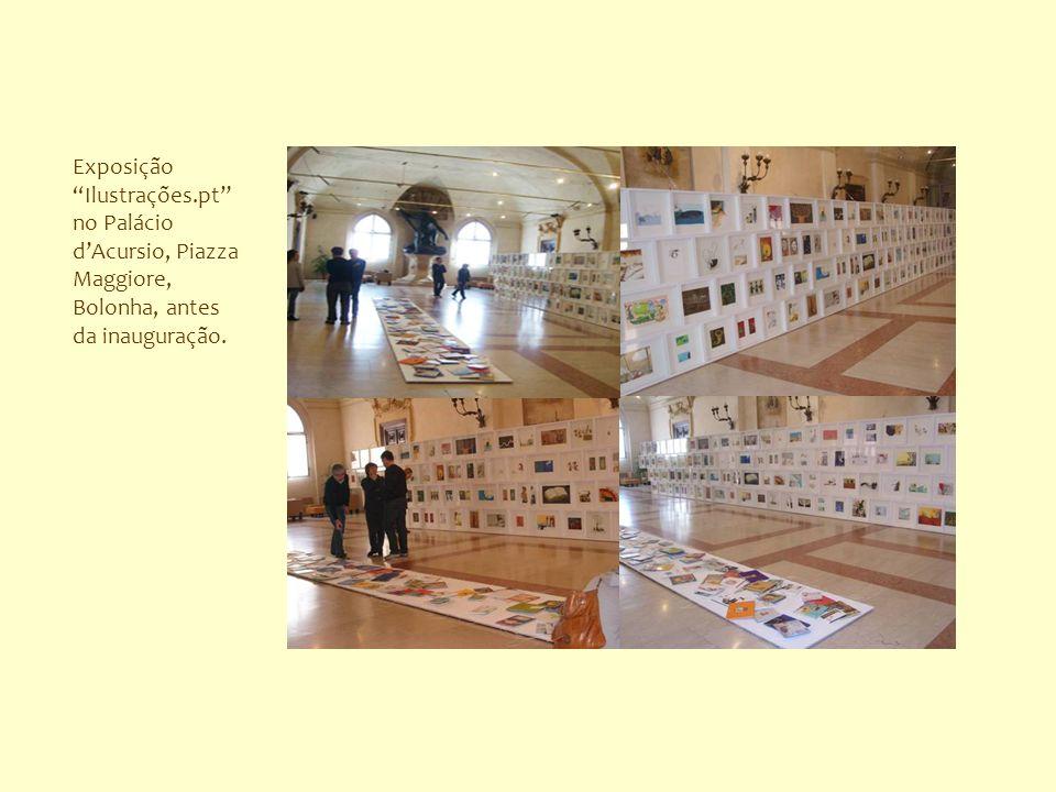 Exposição Ilustrações.pt no Palácio dAcursio, Piazza Maggiore, Bolonha, antes da inauguração.