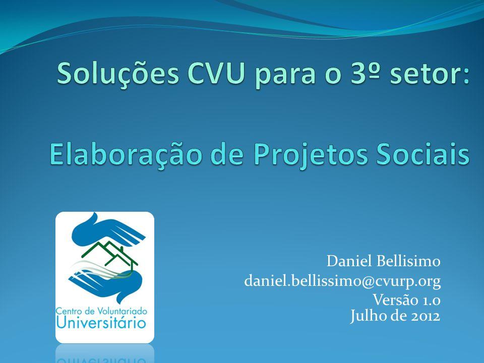 Daniel Bellisimo daniel.bellissimo@cvurp.org Versão 1.0 Julho de 2012
