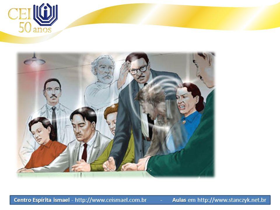 Centro Espírita ismael Aulas Centro Espírita ismael - http://www.ceismael.com.br - Aulas em http://www.stanczyk.net.br Mediunidade Vejamos essa imagem