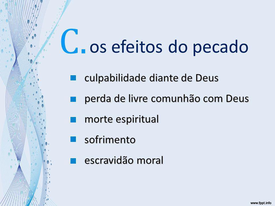 os efeitos do pecado C.