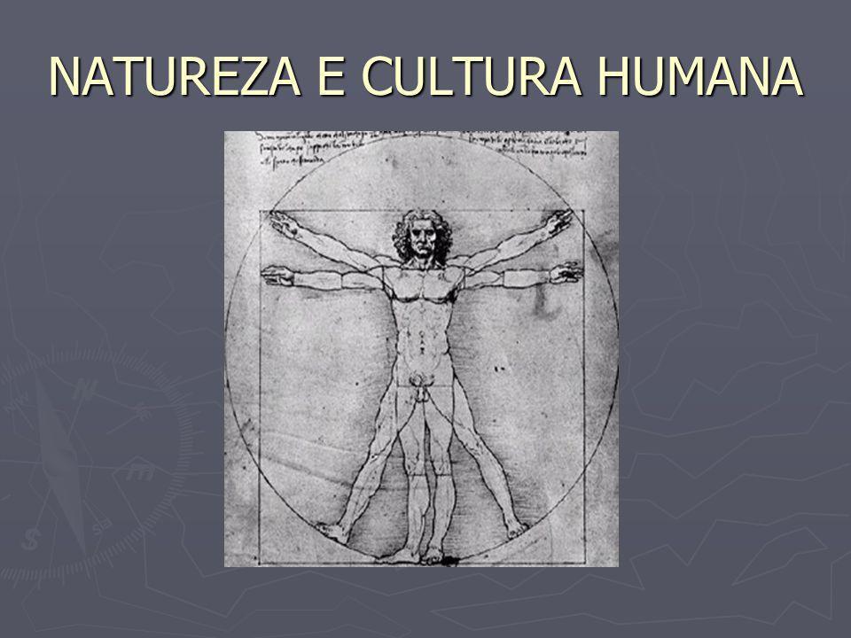 A RELAÇÃO DO HOMEM COM A NATUREZA O homem criou para si um mundo novo, diferente do cenário natural originalmente encontrado.