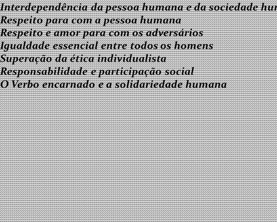 CAPÍTULO II A COMUNIDADE HUMANA Índole comunitária da vocação humana Interdependência da pessoa humana e da sociedade humana; Promoção do bem-comum Respeito para com a pessoa humana Respeito e amor para com os adversários Igualdade essencial entre todos os homens Superação da ética individualista Responsabilidade e participação social O Verbo encarnado e a solidariedade humana