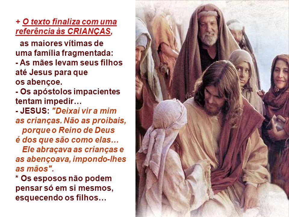 - Numa época, em que muitos procuram destruir ou desfigurar a família, é urgente proclamar o Plano de Deus sobre o Matrimônio.