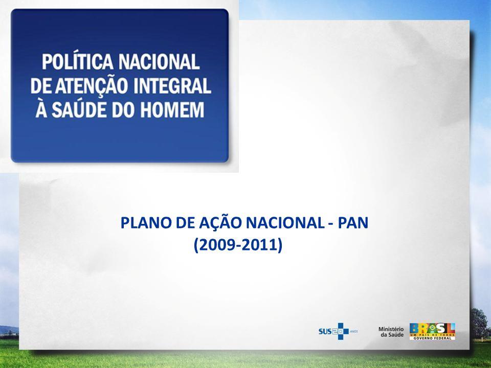 PLANO DE AÇÃO NACIONAL - PAN (2009-2011)