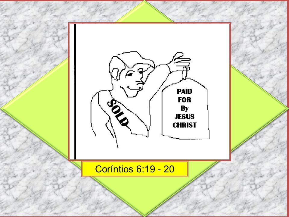 Coríntios 6:19 - 20