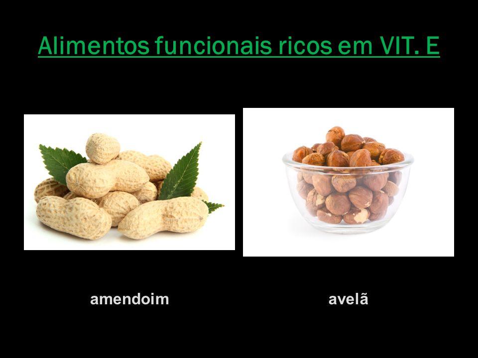 Alimentos funcionais ricos em VIT. E amendoimavelã
