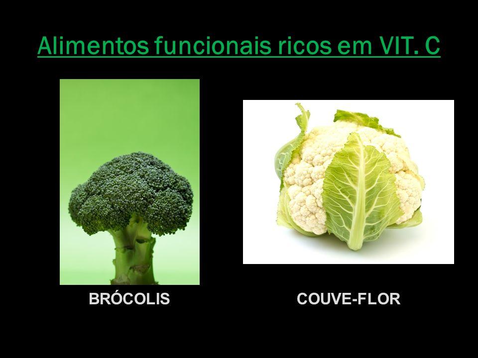 Alimentos funcionais ricos em VIT. C BRÓCOLISCOUVE-FLOR