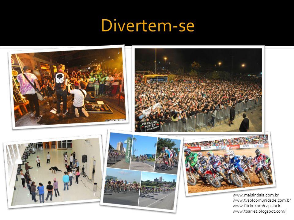 www.maisindaia.com.br www.tvsolcomunidade.com.br www.flickr.com/capslock www.tbarret.blogspot.com/