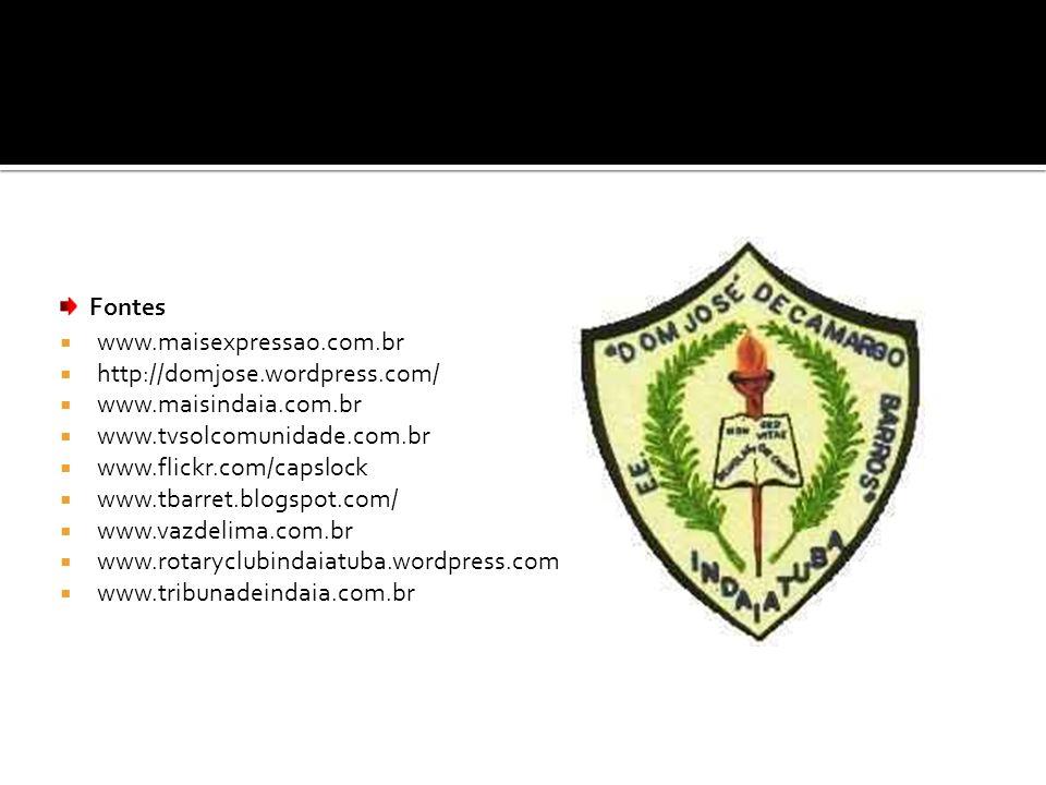 www.maisexpressao.com.br http://domjose.wordpress.com/ www.maisindaia.com.br www.tvsolcomunidade.com.br www.flickr.com/capslock www.tbarret.blogspot.c