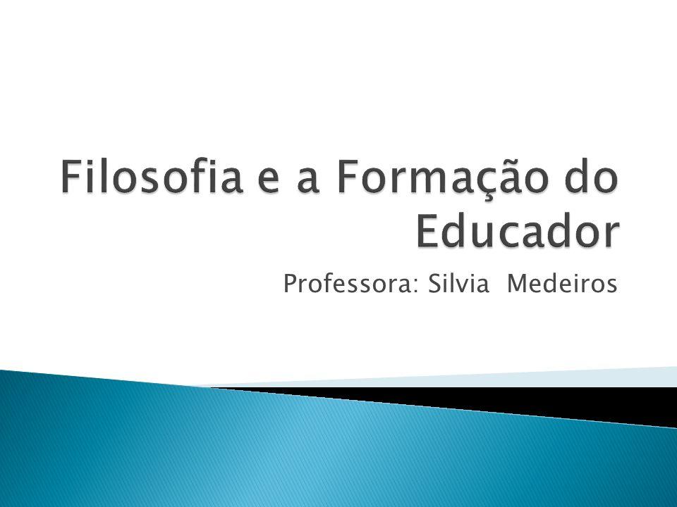 Professora: Silvia Medeiros