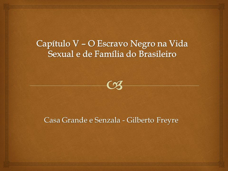 Casa Grande e Senzala - Gilberto Freyre