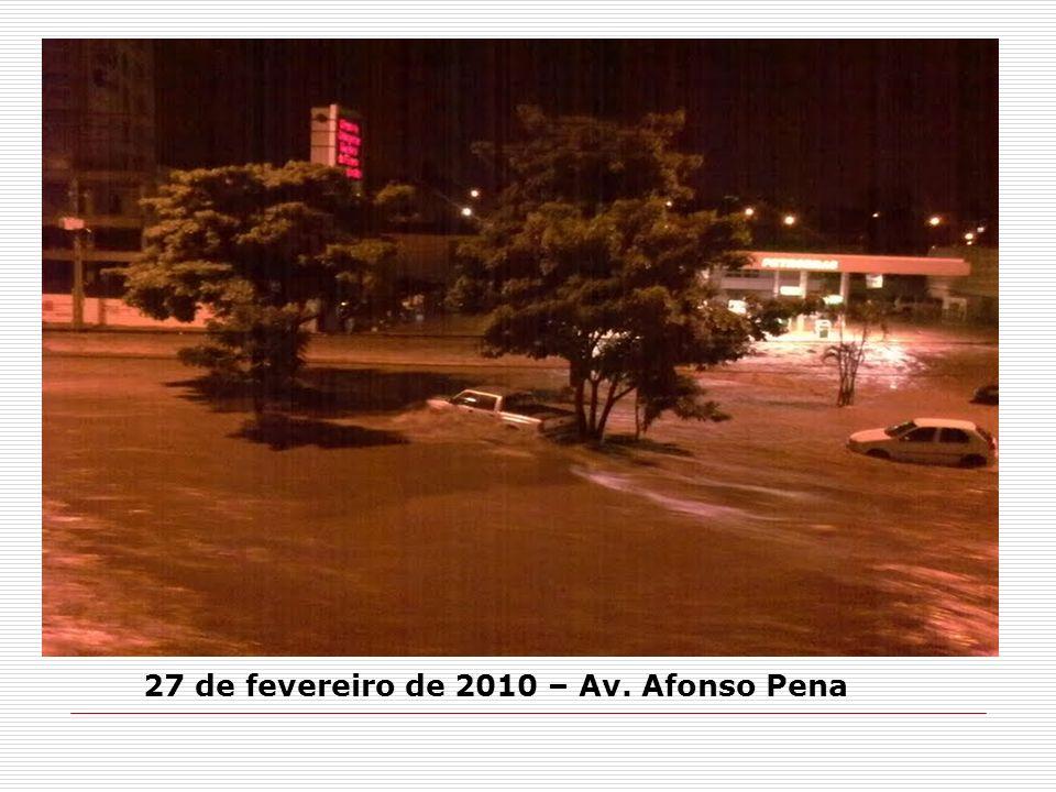 27 de fevereiro de 2010 – Av. Afonso Pena