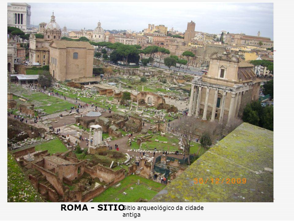 ROMA - SITIO Sitio arqueológico da cidade antiga