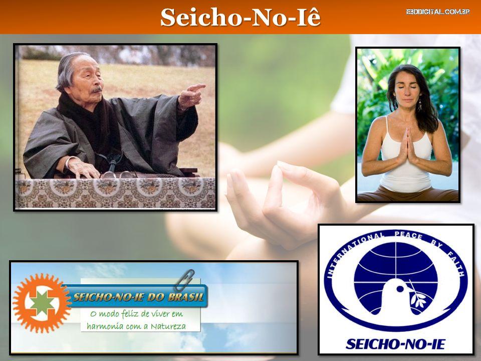 Seicho-No-Iê Introdução É a seita oriental mais popular no Brasil.