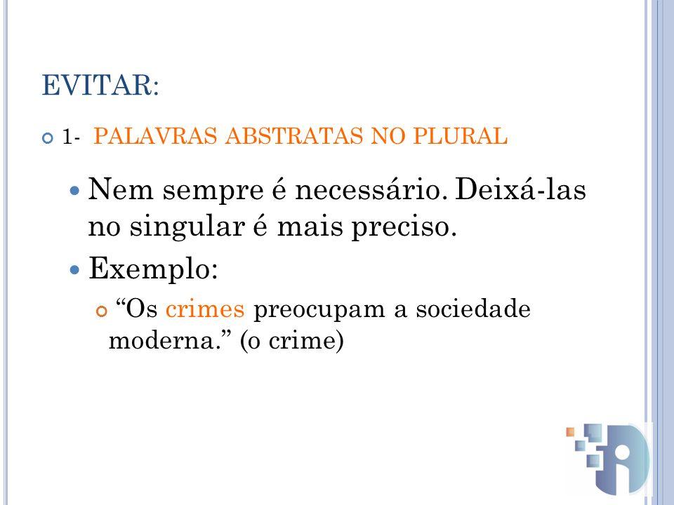 No Brasil contemporâneo, é cada vez maior o número de crimes, muitos deles hediondos, cometidos por jovens com menos de 18 anos.