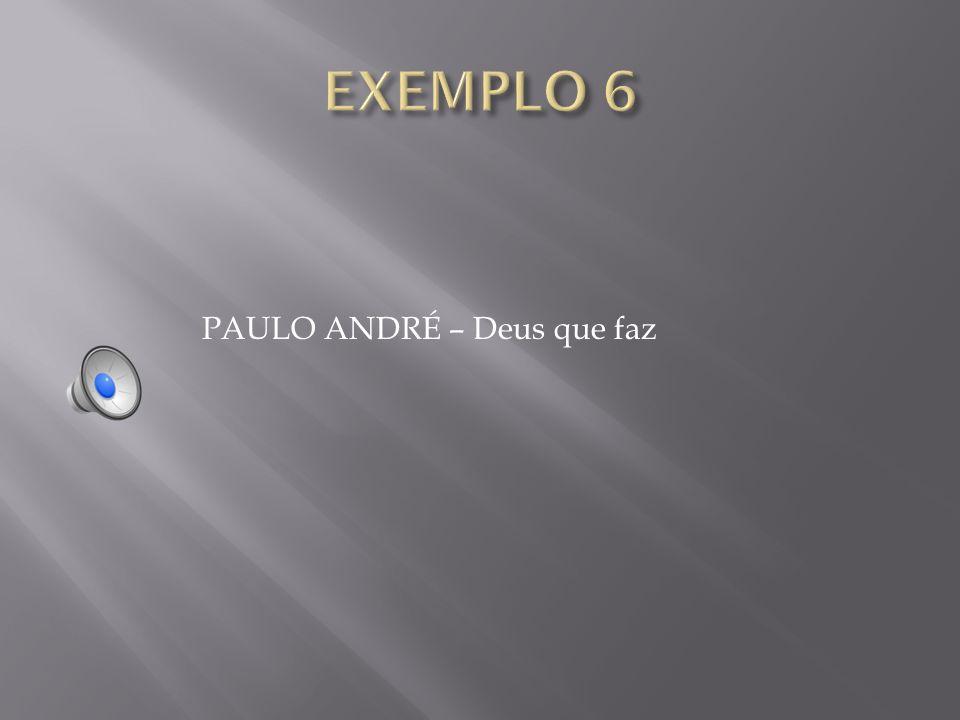 PAULO ANDRÉ – Deus que faz