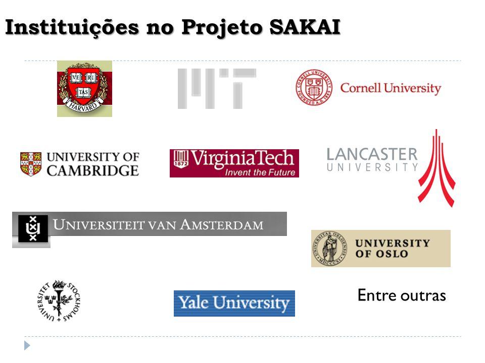 Instituições no Projeto SAKAI Entre outras