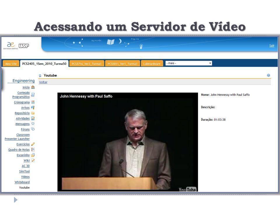 Acessando um Servidor de Vídeo