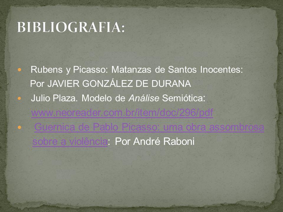 Rubens y Picasso: Matanzas de Santos Inocentes: Por JAVIER GONZÁLEZ DE DURANA Julio Plaza. Modelo de Análise Semiótica : www.neoreader.com.br/item/doc