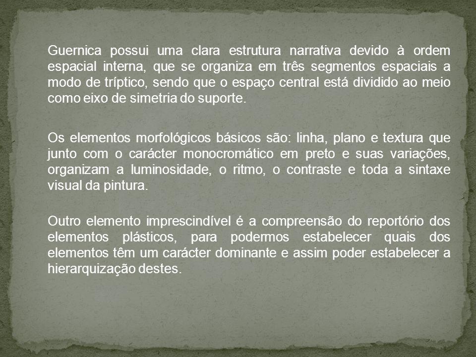 Guernica possui uma clara estrutura narrativa devido à ordem espacial interna, que se organiza em três segmentos espaciais a modo de tríptico, sendo q