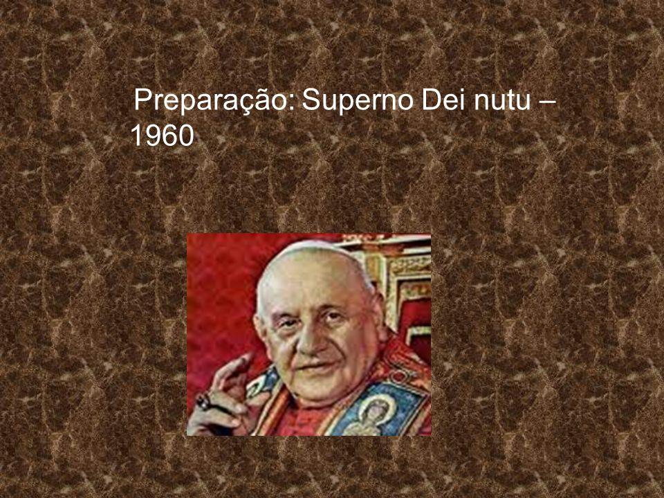 Preparação: Superno Dei nutu – 1960