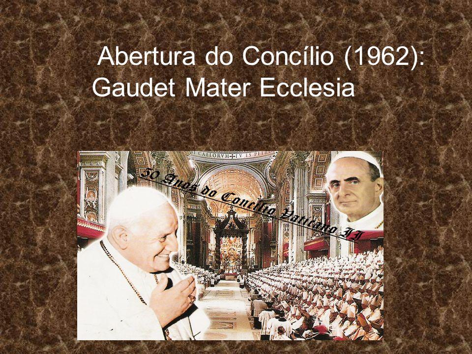 Abertura do Concílio (1962): Gaudet Mater Ecclesia