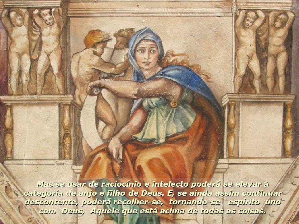 Os seres celestiais sempre foram o que serão eternamente.