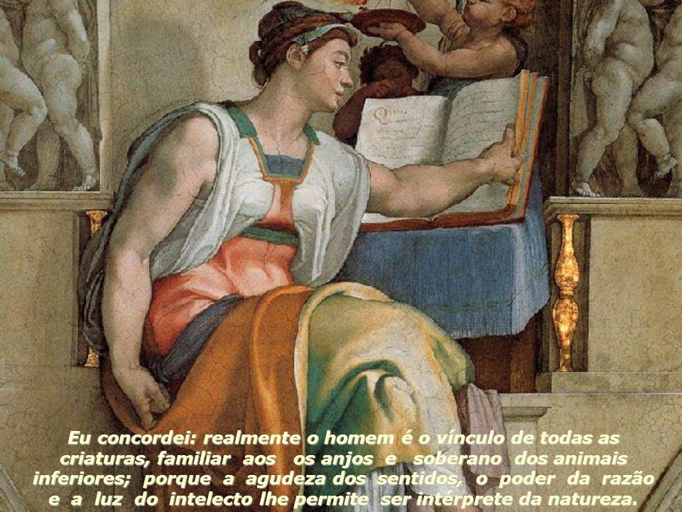 Discurso sobre a Dignidade do Homem de Pico della Mirandola Li nos escritos árabes que, interrogado Abdala Sarraceno sobre qual fosse o espetáculo mai