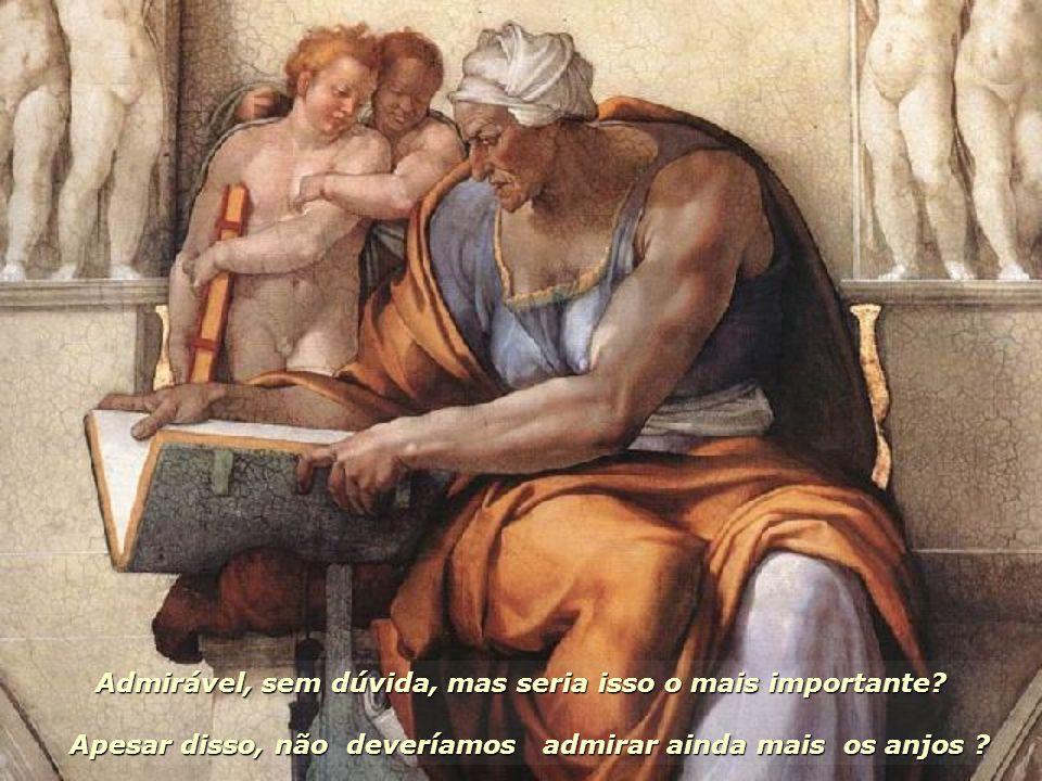 Eu concordei: realmente o homem é o vínculo de todas as criaturas, familiar aos os anjos e soberano dos animais inferiores; porque a agudeza dos senti