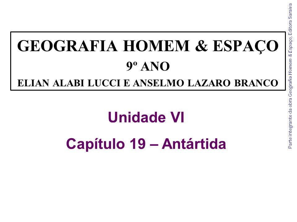 Parte integrante da obra Geografia Homem & Espaço, Editora Saraiva Observe o mapa.