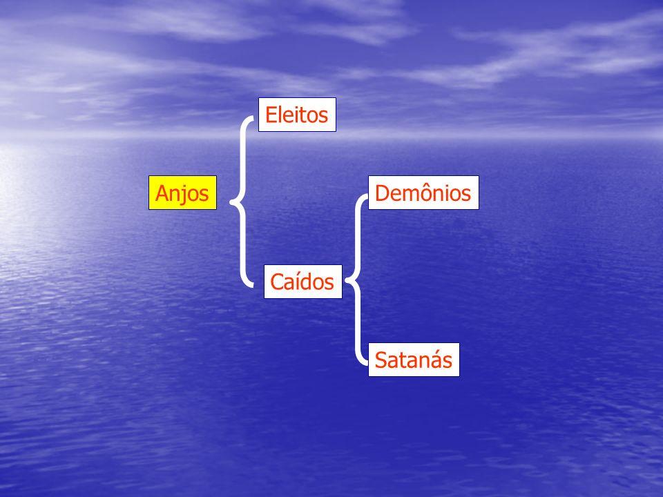 Anjos Eleitos Caídos Satanás Demônios