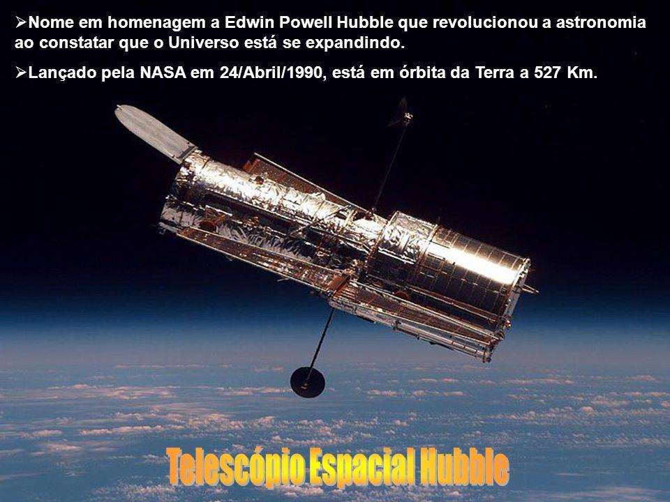 Nome em homenagem a Edwin Powell Hubble que revolucionou a astronomia ao constatar que o Universo está se expandindo. Lançado pela NASA em 24/Abril/19