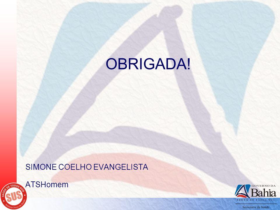 OBRIGADA! SIMONE COELHO EVANGELISTA ATSHomem
