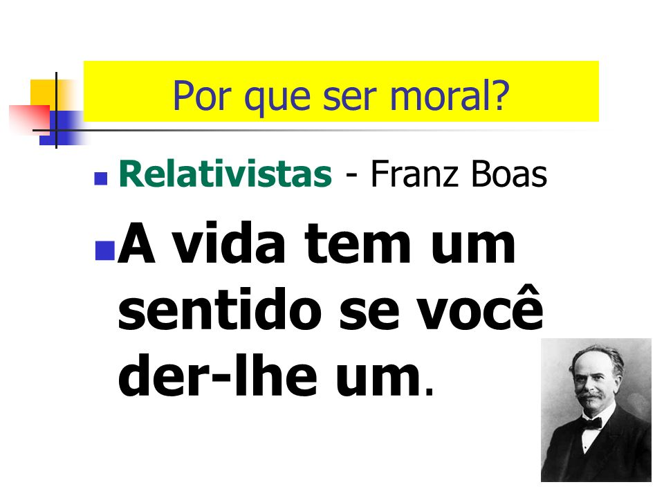 Por que ser moral? A vida tem sentido? Absolutistas – Thommas Hobes, Jean Bodin…