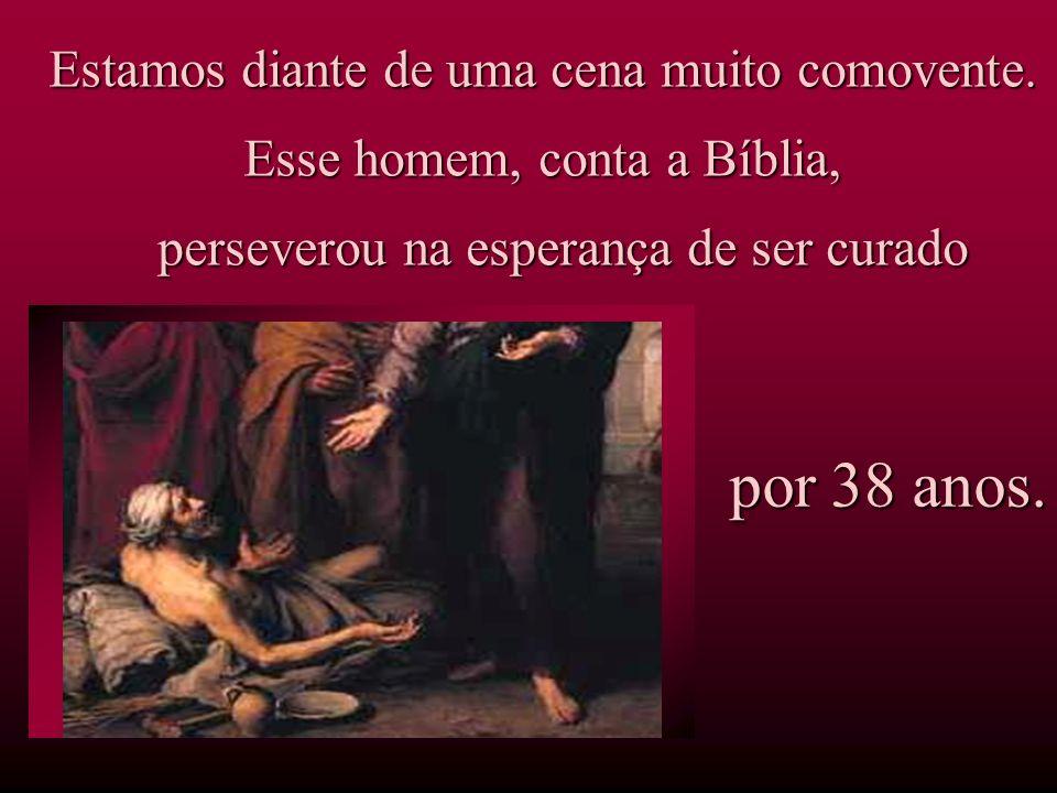 ( João 5,6 )