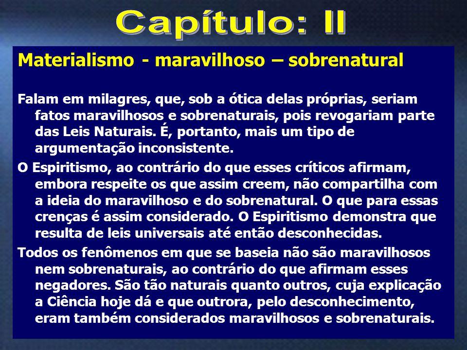 6 Sabedor da sua imortalidade, o homem toma consciência de que a verdadeira vida é a espiritual.