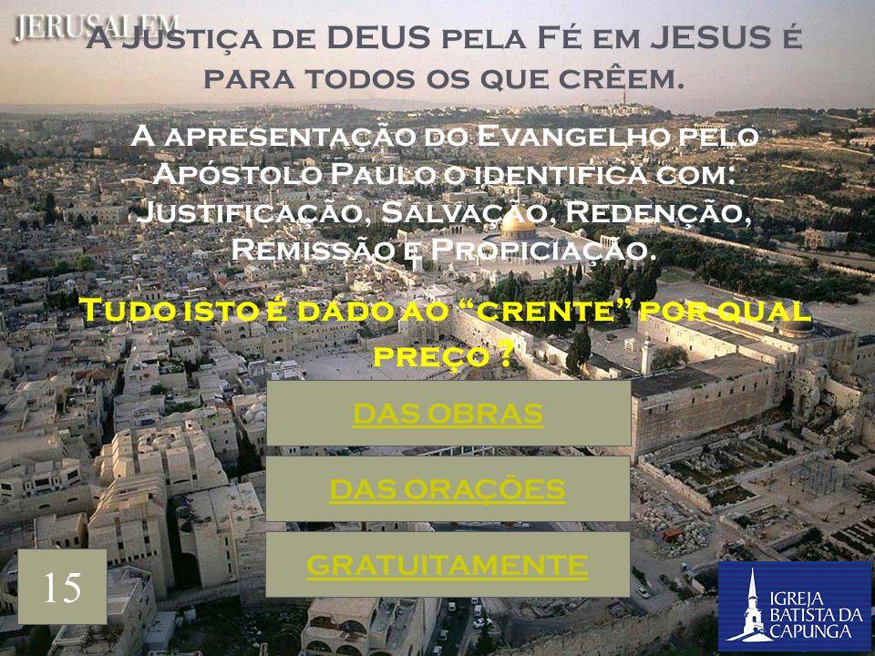 A palavra crente é uma designação para pessoas que crêem, entretanto, na explanação do Apóstolo Paulo, esta forma está relacionada à Fé na Obra realiz