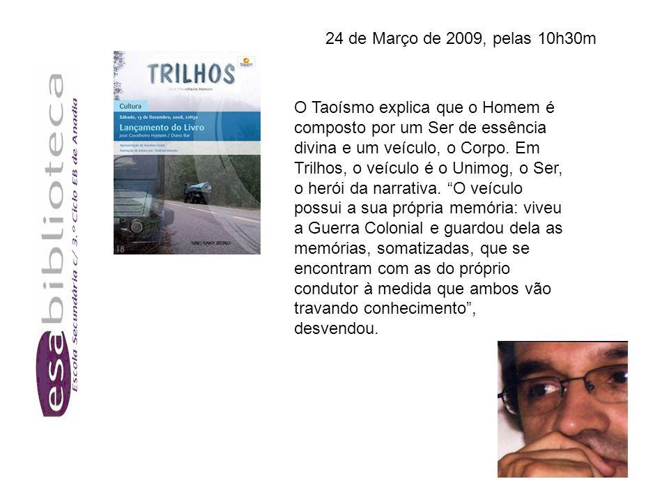 25 de Março de 2009 Pelas 10h30m - Conversas poéticas com a poetisa Vanda Paz e o nosso poeta Fernando Leite Pereira Autora da obra: