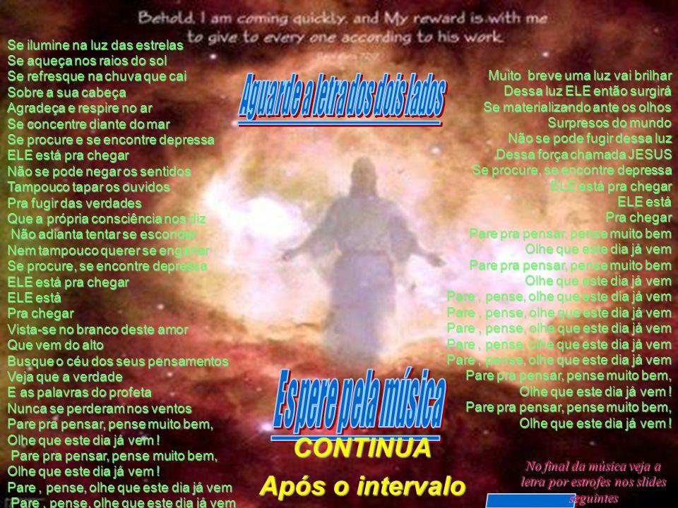 Não foi por coincidência que um compositor assim cantou: Ele está pra chegar (Roberto Carlos e Erasmo Carlos) do CD : Mensagens Não foi por coincidênc