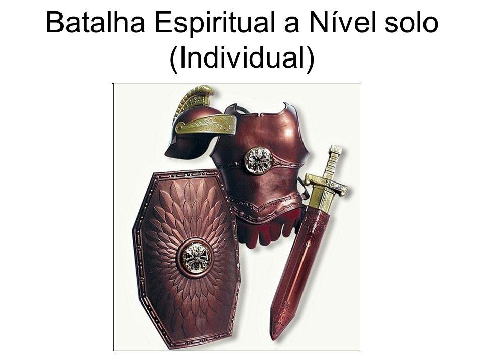 Batalha Espiritual a Nível solo (Individual)