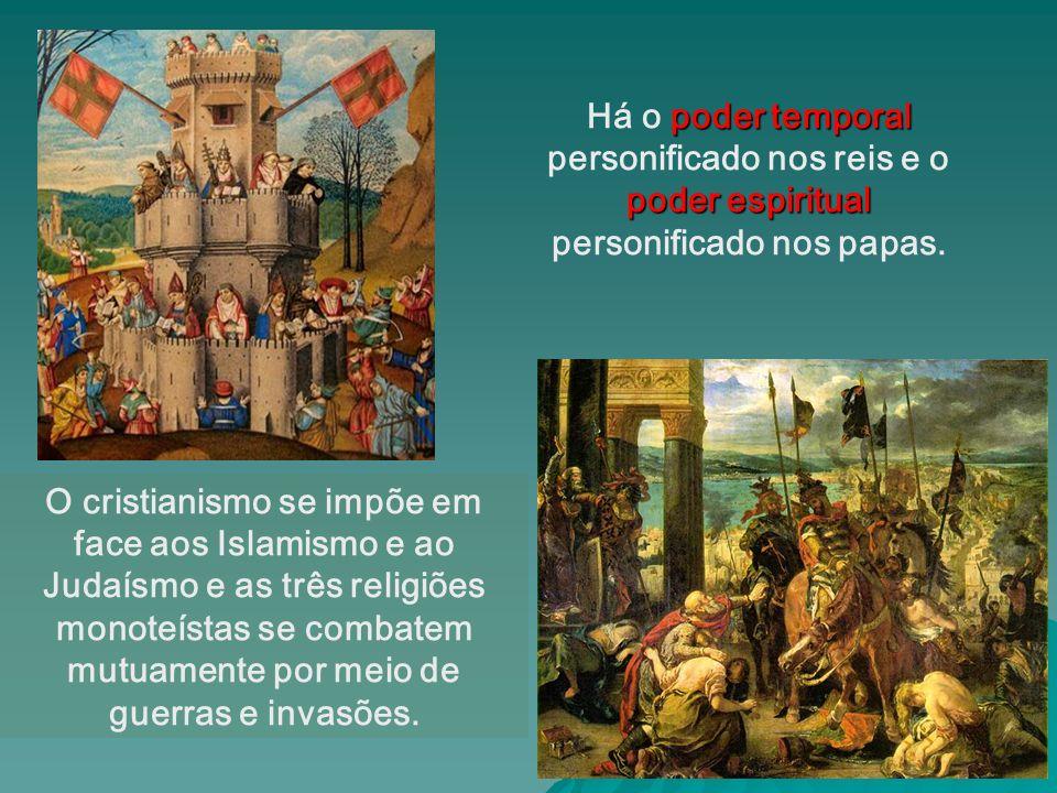 O cristianismo se impõe em face aos Islamismo e ao Judaísmo e as três religiões monoteístas se combatem mutuamente por meio de guerras e invasões.