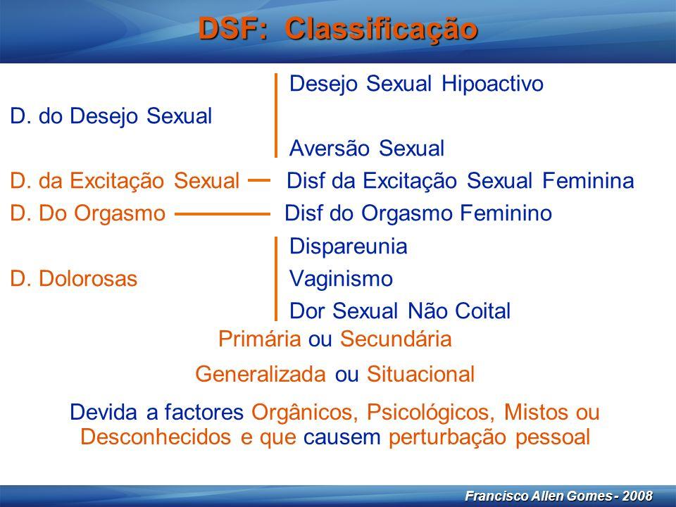 14 Francisco Allen Gomes - 2008 DSF: Classificação Desejo Sexual Hipoactivo D.