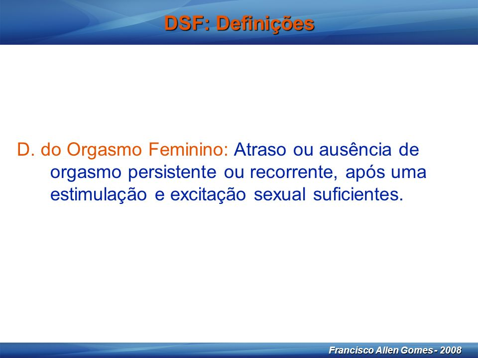 21 Francisco Allen Gomes - 2008 DSF: Definições D.